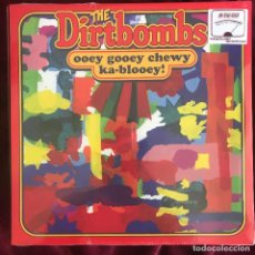 Discos de vinilo: DIRTBOMBS - OOEY GOOEY CHEWY KA-BLOOEY! - LP IN THE RED 2013 NUEVO. Lote 220962483