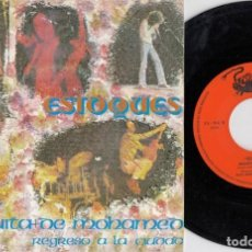 Discos de vinilo: ESTOQUES - MEZQUITA DE MOHAMED - SINGLE DE VINILO DISCOS LA CORRIDA. Lote 220982118
