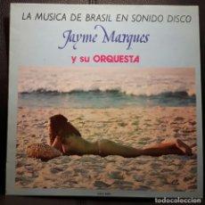 Discos de vinilo: JAYME MARQUES Y SU ORQUESTA - LA MUSICA DE BRASIL EN SONIDO DISCO - LP - ESPAÑA - 1982 - SEXY COVER. Lote 220993637