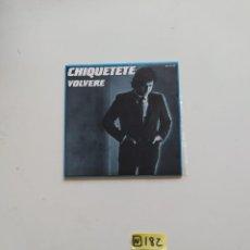Discos de vinilo: CHIQUETETE. Lote 221009075