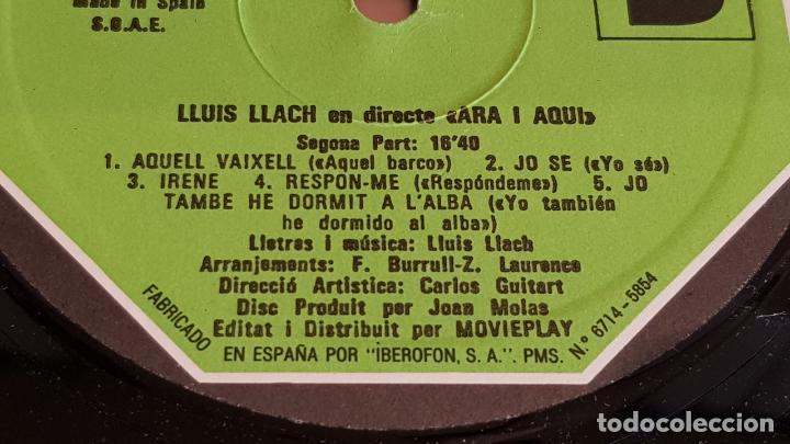 Discos de vinilo: LLUÍS LLACH / ARA I AQUÍ / LP - MOVIE PLAY-1973 / MBC. ***/*** - Foto 4 - 221078886