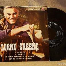 Discos de vinilo: LORNE GREENE - BONANZA- A TIEMPO -EL AMOR ENCUENTRA UN CAMINO - SOY EL MISMO DE SIEMPRE. Lote 221080063