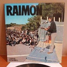 Discos de vinilo: RAIMON / CAMPUS DE BELLATERRA / LP-GATEFOLD - MOVIE PLAY-1974 / MBC. ***/***. Lote 221080687