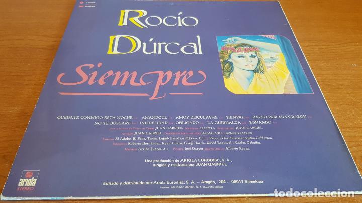 Discos de vinilo: ROCIO DURCAL / SIEMPRE / LP - ARIOLA-1986 / MBC. ***/*** - Foto 2 - 221084676