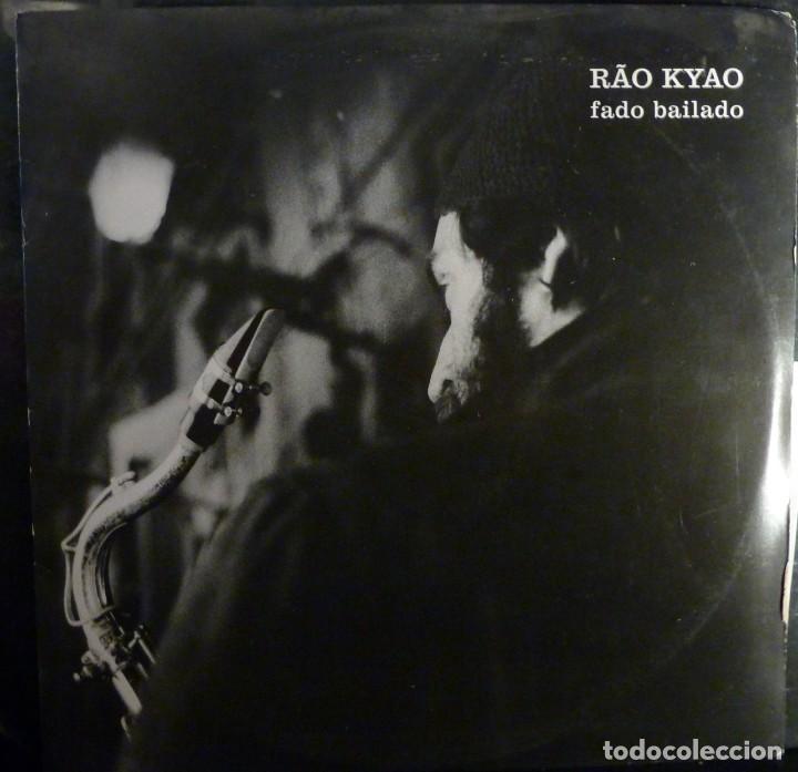RAO KYAO // FADO BAILADO // ENCARTE// PORTUGAL//1983//(VG VG). LP (Música - Discos - LP Vinilo - Cantautores Extranjeros)