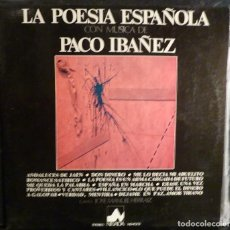 Disques de vinyle: PACO IBAÑEZ // LA POESIA ESPAÑOLA // 1976 // (VG VG). LP. Lote 221087445