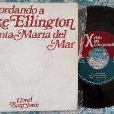 Discos de vinilo: SINGLE RECORDANDO A DUKE ELLINGTON EN SANTA MARIA DEL MAR - ¡ÚNICO ENVÍOA FINAL DE MES!. Lote 221100180