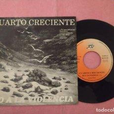 "Discos de vinilo: 7"" CUARTO CRECIENTE – NO A LA VIOLENCIA - DISCOS JCR JCRS94-118 - SPAIN - 1SIDED (EX/EX). Lote 221106553"