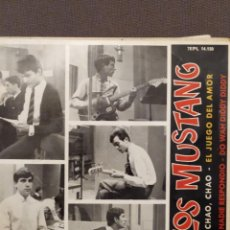 Discos de vinilo: LOS MUSTANG: CHAO,CHAO,EL JUEGO DEL AMOR,NADIE RESPONDIO (BEATLES),DO WAH DIDDY DIDDY 196. Lote 221106631