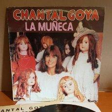 Discos de vinilo: CHANTAL GOYA / LA MUÑECA / LP - RCA-1979 / MBC. ***/*** LETRAS.. Lote 221107770