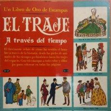 Discos de vinil: EL TRAJE A TRAVÉS DEL TIEMPO. LIBRO DE ORO DE ESTAMPAS. Nº 57. EDITORIAL NOVARO MEXICO. Lote 221117855