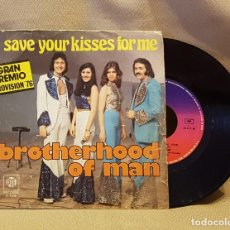 Discos de vinilo: BROTHERHOOD OF MAN - SAVE YOUR KISSES FOR ME - GRAN PREMIO EURIVISION 76. Lote 221124890