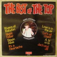 Discos de vinilo: DISC JOCKEY FERNANDO : THE BEST OF THE TOP - LP ORIGINAL PALMA DE MALLORCA 1978 MALLER - LA SIRENA. Lote 221156180