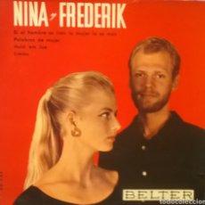 Discos de vinilo: NINA & FREDERIK. EP. SELLO BELTER. EDITADO EN ESPAÑA. AÑO 1959. Lote 221156898
