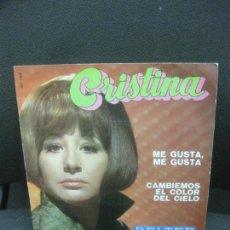 Discos de vinilo: CRISTINA. ME GUSTA, ME GUSTA. CAMBIEMOS EL COLOR DEL CIELO. BELTER 1970. Lote 221234085