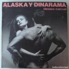 Dischi in vinile: ALASKA Y DINARAMA - DESEO CARNAL (LP HISPAVOX 1984) VINILO EN MUY BUEN ESTADO. Lote 221248548