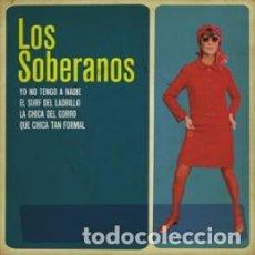 Discos de vinilo: LOS SOBERANOS - YO NO TENGO A NADIE EP 2000 MUY LIMITADO - ELEFANT RECORDS - SIXITIES POP BEAT. Lote 221272151