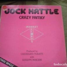 Discos de vinilo: JOCK HATTLE CRAZY FAMILY. Lote 221280548