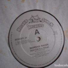 Discos de vinilo: MARSHA RAVEN DOCTOR D.J. Lote 221281436