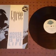 Discos de vinilo: TYREE - HOUSE MUSIC IS MY LIFE - MAXI - GERMANY - BCM RECORDS - LV -. Lote 221293343