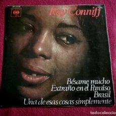 Discos de vinilo: RAY CONNIFF - BESAME MUCHO / EXTRAÑO EN EL PARAÍSO / BRASIL.... Lote 221311118