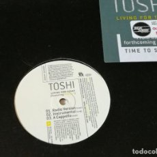 Discos de vinilo: TOSHI - LIVING FOR TODAY - 2004. Lote 221318092