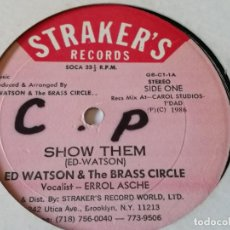 Discos de vinilo: ED WATSON AND THE BRASS CIRCLE - SHOW THEM - 1986. Lote 221318531