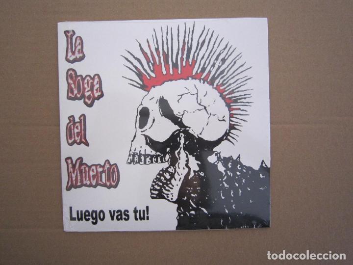 EP - PUNK - LA SOGA DEL MUERTO (LUEGO VAS TU) - 2019 - BILBAO - PRECINTADO (Música - Discos de Vinilo - EPs - Punk - Hard Core)