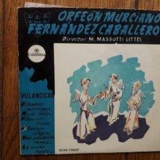 Discos de vinilo: ORFEON MURCIANO FERNÁNDEZ CABALLERO - VILLANCICOS - VILLANCICO MURCIANO + NOCHE FELIZ + DÍPTICO + 2. Lote 221339958