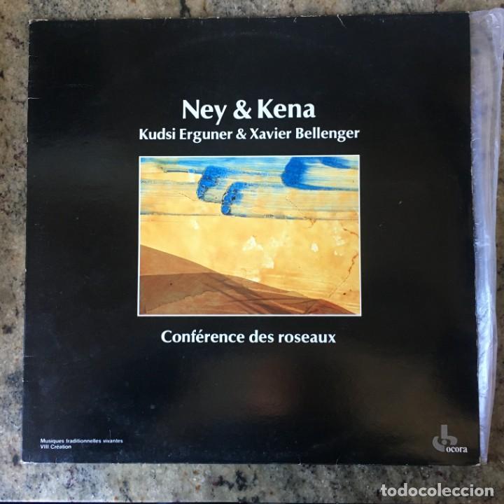 NEY & KENA - KUDSI ERGUNER & XAVIER BELLENGER - CONFÉRENCE DES ROSEAUX . LP . 1984 FRANCIA (Música - Discos - LP Vinilo - Otros estilos)