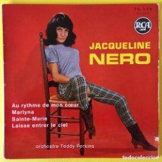 Discos de vinilo: JACQUELINE NERO EP AU RYTHME DE MON COUER EDIC FRANCIA RCA. Lote 221359688
