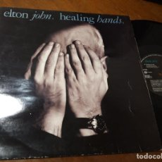 Discos de vinilo: ELTON JOHN - HEALING HANDS - MAXI. Lote 221371048