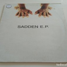 Discos de vinilo: SADDEN E.P. - IN YOUR FACE. Lote 221372831