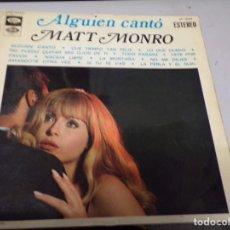 Discos de vinilo: MATT MONRO - ALGUIEN CANTO. Lote 221386728