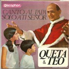 Discos de vinilo: QUETA & TEO (SG) 1966 - CANTO AL PAPA - SOLO A TI SEÑOR. Lote 221389988