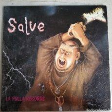 Discos de vinilo: DISCO VINILO LA POLLA RECORDS-SALVE.. Lote 221395682