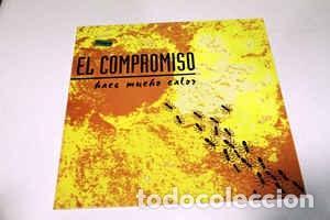 EL COMPROMISO - HACE MUCHO CALOR - 12 SINGLE - AÑO 1992 (Música - Discos de Vinilo - Maxi Singles - Grupos Españoles de los 90 a la actualidad)