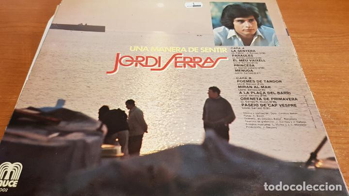 Discos de vinilo: JORDI SERRAS / UNA MANERA DE SENTIR / LP-GATEFOLD - SAUCE-1978 / MBC. ***/*** LETRAS. - Foto 3 - 221400065