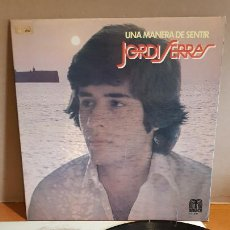 Discos de vinilo: JORDI SERRAS / UNA MANERA DE SENTIR / LP-GATEFOLD - SAUCE-1978 / MBC. ***/*** LETRAS.. Lote 221400065