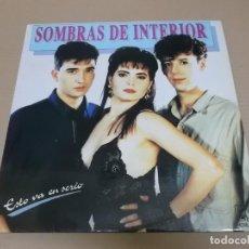 Discos de vinilo: SOMBRAS DE INTERIOR (LP) ESTO VA EN SERIO AÑO 1991. Lote 221408828