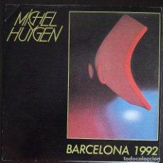 Discos de vinilo: MICHEL HUYGEN - BARCELONA 1992 - SINGLE PROMOCIONAL - 1986. Lote 221409798