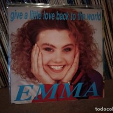 Discos de vinilo: EMMA - GIVE A LITTLE LOVE BACK TO THE WORLD / I DON'T WANNA BE AROUND - EUROVISION UK 1990. Lote 221411620