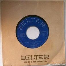 Discos de vinilo: PEPPINO DE CAPRI. NOSTALGIA/ ULTIMO TREN DE S FERNANDO/ DAME LA PRIMAVERA/ TIENE MIEDO. BELTER 1963. Lote 221425475