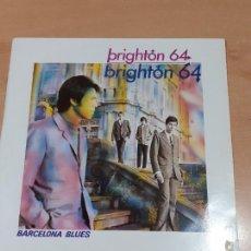 Discos de vinilo: DISCO VINILO BRIGHTON 64 - BARCELONA BLUES - BUEN ESTADO GENERAL - VER FOTOS - LEER. Lote 221437515