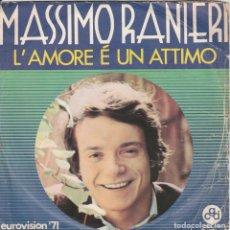 Discos de vinilo: 45 GIRI MASSIMO RANIERI L'AMORE E' UN 'ATTIMO RUROVISION 71 ITALY CGD COVER SCIUPATA. Lote 221443743