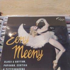 Discos de vinilo: EENY MEENIE (BLUES & RHYTHM POPCORN EXOTICA & TITTYSHAKERS VOL. 12) VINILO PRECINTADO. Lote 221446553