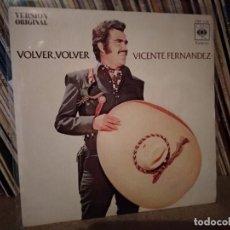 Discos de vinilo: VICENTE FERNANDEZ – VOLVER, VOLVER / EL JALICIENSE - 1972 - CBS 1132. Lote 221447488