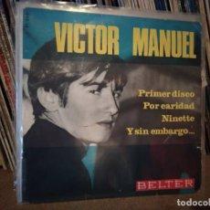 Discos de vinilo: VICTOR MANUEL - PRIMER DISCO - NINETTE + 2 - EP SPAIN 1966. Lote 221448757