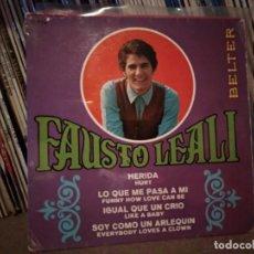 Discos de vinilo: FAUSTO LEALI. HERIDA/ LO QUE ME PASA A MI/ IGUAL QUE UN CRIO/ SOY COMO UN ARLEQUÍN. BELTER, ESP 1967. Lote 221452226