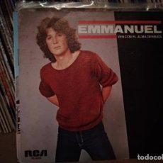Discos de vinilo: EMMANUEL - VEN CON EL ALMA DESNUDA / Y AHORA - SINGLE RCA 1982. Lote 221457203